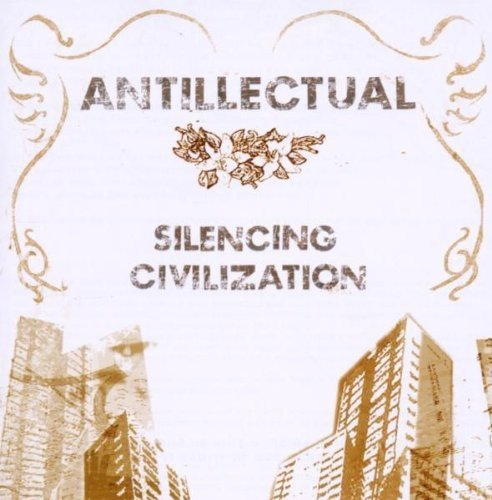 Silencing Civilization by Antillectual (2008-10-04)