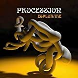 Esplorare by Procession (2010-01-05)