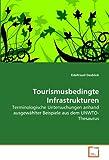 Tourismusbedingte Infrastrukturen