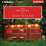 The Reunion: A Novel | Dan Walsh