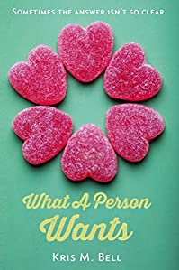 What A Person Wants by Kris Bell ebook deal