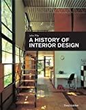 img - for A History of Interior Design 3rd Edition( Hardcover ) by Pile, John published by Wiley book / textbook / text book