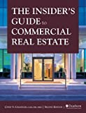 img - for The Insider's Guide to Commercial Real Estate, 2nd Edition book / textbook / text book