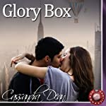 Glory Box: An Erotic Story | Cassandra Dean