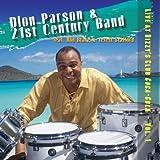 echange, troc Dion Parson, 21st Century Band - Live at Dizzy's Club Coca-Cola 1