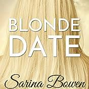 Blonde Date: An Ivy Years Novella | Sarina Bowen