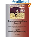 Dictionnaire Multilingue du Cheval/Equine Multilingual Dictionary
