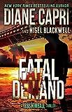 Fatal Demand: A Jess Kimball Thriller (The Jess Kimball Thrillers Series Book 3)