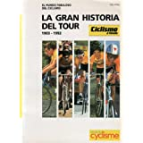 Gran historia del tour : (1903-1992)