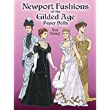 Newport Fashions of the Gilded Age Paper Dolls (Dover Victorian Paper Dolls) ~ Tom Tierney