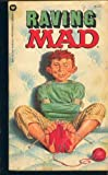 Raving Mad (0446756962) by MAD MAGAZINE, EDITORS OF