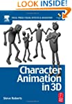 Character Animation in 3D: Use tradit...