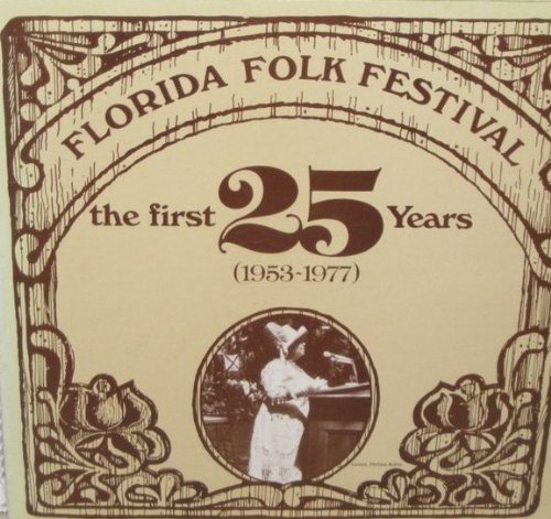 florida-folk-festival-the-first-25-years-1953-1977-lp