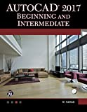 img - for AutoCAD 2017 Beginning and Intermediate book / textbook / text book