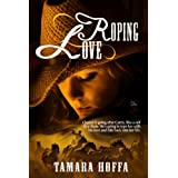 Roping Love (Circle R Ranch Series 1)