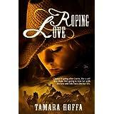Roping Love (Circle R Ranch Series 1)