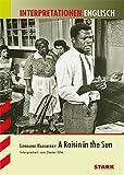 Interpretationen -  Englisch Hansberry: A Raisin in the Sun