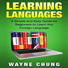 Learn Languages & Spanish, 2 Books in 1!: Learning Languages and Learn Spanish Audiobook by Wayne Chung, Juan Diago Narrated by John Fiore