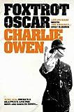 Charlie Owen Foxtrot Oscar