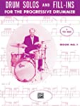 Drum Solos and Fill-Ins for the Progr...