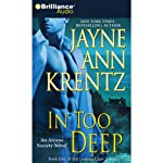 In Too Deep (       ABRIDGED) by Jayne Ann Krentz Narrated by Joyce Bean