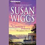 The Summer Hideaway: The Lakeshore Chronicles, Book 7 (       UNABRIDGED) by Susan Wiggs Narrated by Joyce Bean