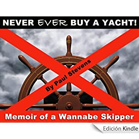 Never Ever Buy a Yacht! (Steve's LOL!)
