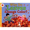 Why Do Leaves Change Color? (Let's-Read-and-Find... Science, Stage 2)