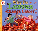 Why Do Leaves Change Color? (Let's-Read-and-Find-Out Science, Stage 2) (0064451267) by Maestro, Betsy