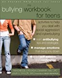 img - for The Bullying Workbook for Teens: Activities to Help You Deal with Social Aggression and Cyberbullying book / textbook / text book