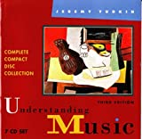 Understanding Music ~ Complete Compact Disc Collection 7 CD Set Plus One Bonus CD-ROM (0130343382) by Jeremy Yudkin