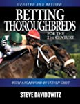 Betting Thoroughbreds for the 21st Ce...