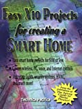 Easy X10 Projects For Creating A Smart Home - 0790613069