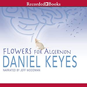 Flowers for Algernon (via Audible) - Daniel Keyes