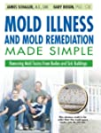 Mold Illness and Mold Remediation Mad...