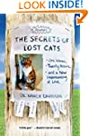 The Secrets of Lost Cats: One Woman,...