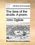 Fane of the Druids. a Poem.