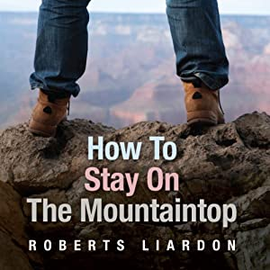 How to Stay On the Mountaintop Audiobook