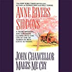 John Chancellor Makes Me Cry | Anne Rivers Siddons
