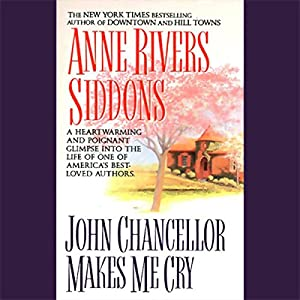 John Chancellor Makes Me Cry Audiobook