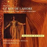 Massenet:: Le Roi De Lahore
