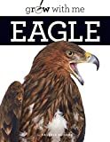 Grow With Me: Eagle
