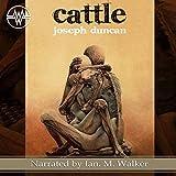 Cattle: The Fearlanders ~ Joseph Duncan