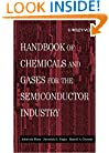 Handbook of Chemicals & Gases for the Semi- Conductor Industry