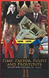 Pimps, Pastors, Pulpits and Prostitutes: The naked truth