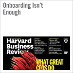 Onboarding Isn't Enough | Mark Byford,Michael D. Watkins,Lena Triantogiannis
