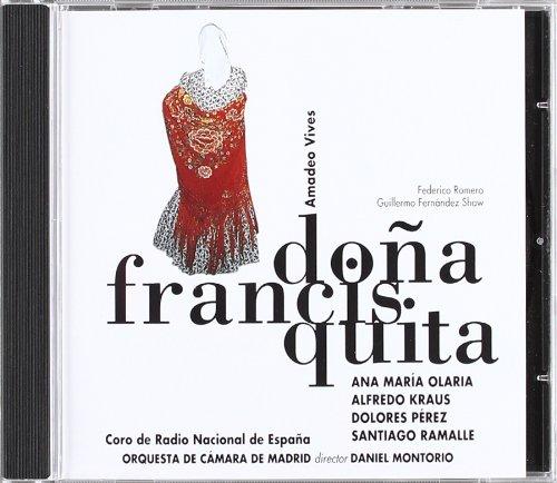 Doña Francisquita(Kraus) -  Federico Romero Sarachaga y Guillermo Fernández - CD