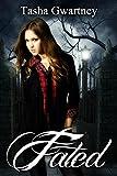 Fated (The True Witch Saga Book 1)