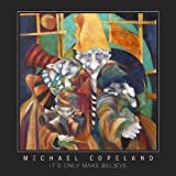 img - for Michael Copeland: It's Only Make Believe book / textbook / text book