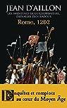 Rome 1202 : Les Aventures de Guilhem d'Ussel Chevalier Troubadour